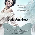 Two Turtledoves | Leah Sanders