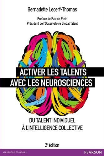 Activer les talents avec les neurosciences : Du talent individuel à l'intelligence collective francais