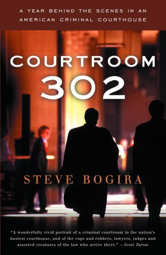 Courtroom 302: A Year Behind the Scenes in an American...
