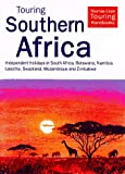 img - for Touring Southern Africa: Independent Holidays in South Africa, Botswanan, Namibia, Lesotho, Swaziland, Mozambique and Zimbabwe (Touring (Hunter)) book / textbook / text book