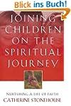 Joining Children on the Spiritual Jou...