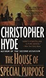 Christopher Hyde The House of Special Purpose