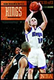 The Story of the Sacramento Kings (The NBA: a History of Hoops)