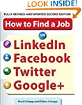 How to Find a Job on LinkedIn, Facebo...
