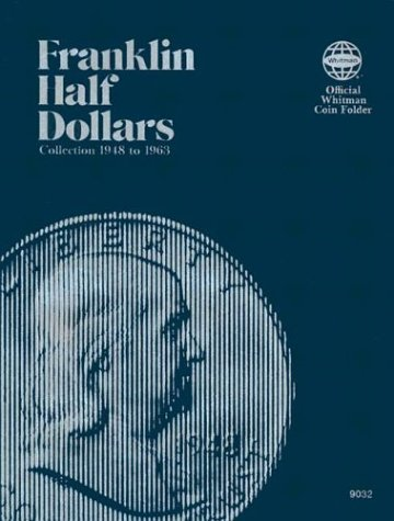 0307090329 Franklin Half Dollar Folder 1948-1963 PDF