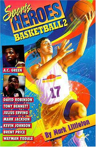 Image for Basketball 2 (Sports Heroes Series , No2)