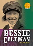 Bessie Coleman (Just the Facts Biographies)