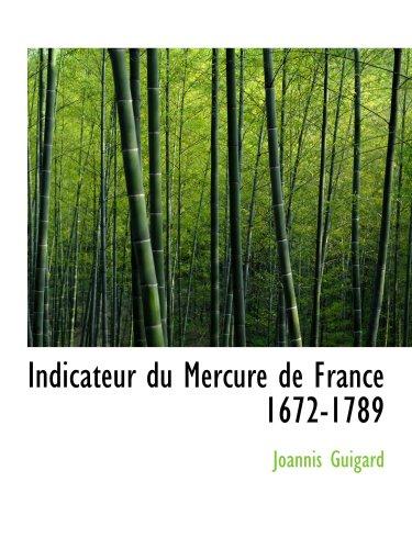 Indicador du Mercure de France 1672-1789