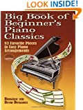 Big Book of Beginner's Piano Classics (Dover Music for Piano)