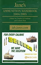 Jane s Ammunition Handbook by Leland S. Ness