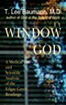 Window to God: A Medical and Scientif...