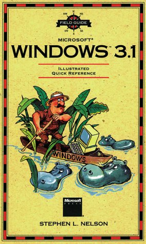 Field Guide to Microsoft Windows 3.1 (Field guides)