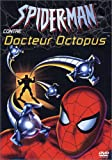 Spider-Man contre Docteur Octopus...