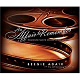 An Affair to Rememberby Beegie Adair