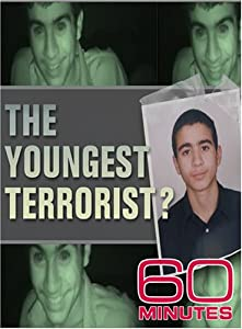 60 Minutes - The Youngest Terrorist (November 18, 2007)