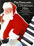 VARIOUS Play Piano with... Christmas Hits (Book & CD)