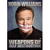Robin Williams:  Weapons of Self Destructionby Robin Williams
