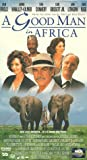 Good Man in Africa [VHS]