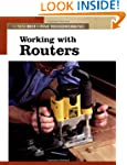 Working with Routers (Fine Woodworking)