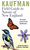 Kaufman Field Guide to Nature of New England (Kaufman Field Guides) (061845697X) by Kaufman, Kenn