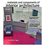 img - for By J.Rosemary Riggs Materials and Components of Interior Architecture (8th Edition) book / textbook / text book