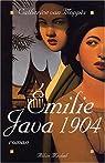 Emilie, Java 1904 par Catherine van Moppes