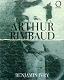 Arthur Rimbaud (Outlines) (189979171X) by Ivry, Benjamin