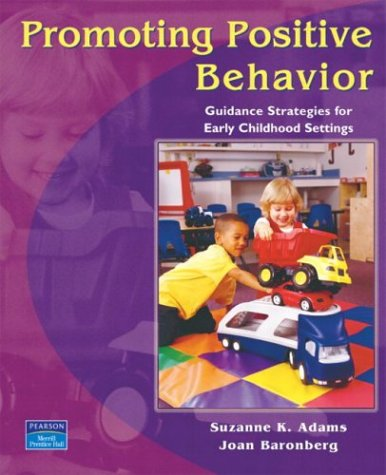 Promoting Positive Behavior: Guidance Strategies for...