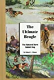 img - for The Ultimate Beagle: The Natural Born Rabbit Dog book / textbook / text book