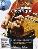 Je debute la guitare electrique + 1 CD