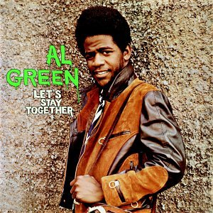 Al Green - Lets Stay Together - Zortam Music