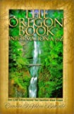 img - for The Oregon Book: Information A to Z book / textbook / text book