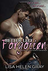 Better left forgotten: 1 (Forgotten Series)
