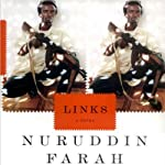 Links (       UNABRIDGED) by Nuruddin Farah Narrated by Mirron Willis
