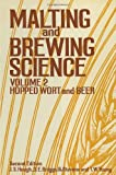 Malting and Brewing Science, Volume 2: Hopped Wort and Beer (0412165902) by James S. Hough