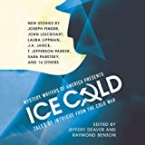 img - for Mystery Writers of America Presents Ice Cold: Tales of Intrigue from the Cold War book / textbook / text book