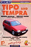 Lindsay Porter Fiat Tipo and Tempra Repair Manual, Service Guide and Owner Reference Information (Porter Manuals)
