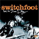 Switchfoot:Live in San Diego