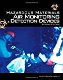 img - for Hazardous Materials Air Monitoring and Detection Devices by Hawley Christopher David (2006-12-05) Paperback book / textbook / text book