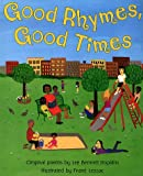 Good Rhymes, Good Times! (0064435989) by Hopkins, Lee Bennett