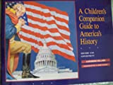 A Children's Companion Guide to America's History: History and Government