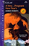 Very ... Pregnant New Year'S (36 Hours) (Harlequin Romantic Suspense) (0373271174) by Doreen Roberts