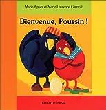 echange, troc Marie-Agnès Gaudrat, Marie-Laurence Gaudrat - Bienvenue, Poussin !