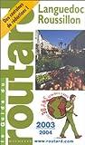 echange, troc Guide du Routard - Guide du Routard : Languedoc-Roussillon 2003/2004