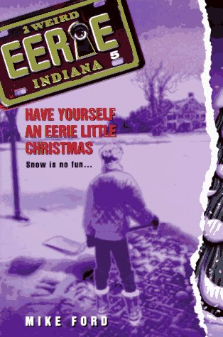 Have Yourself an Eerie Little Christmas, MIKE FORD