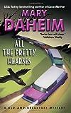 All the Pretty Hearses (A Judith McMonigle Flynn / Bed-and-Breakfast Mystery) (0061351598) by Daheim, Mary