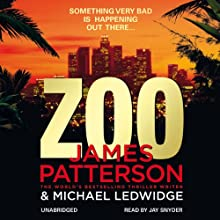 Zoo (       UNABRIDGED) by James Patterson, Michael Ledwidge Narrated by Jay Snyder