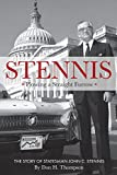 img - for Stennis: Plowing a Straight Furrow The Story of Statesman John C. Stennis book / textbook / text book