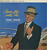 Frank Sinatra Come fly with me (1958, RI#2600951) [VINYL]