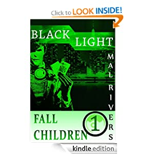 Black Light (Fall Children Series #1)